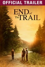 End of The Trail: Trailer