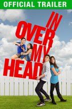 In Over My Head: Trailer