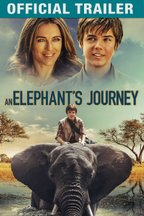 An Elephant's Journey: Trailer