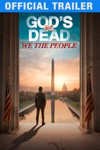 God's Not Dead: We The People: Trailer