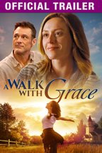 A Walk with Grace: Trailer