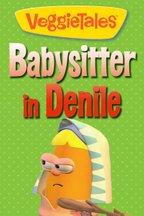 VeggieTales: Babysitter in Denile