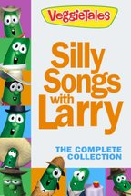 VeggieTales: Silly Songs With Larry: The Complete Collection