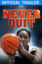 Never Quit: Trailer