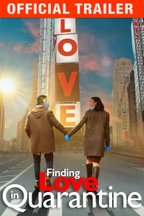 Finding Love in Quarantine: Trailer