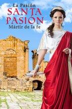 La pasión de Santa Perpetua - Mártir de la fe