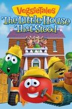 VeggieTales: The Little House That Stood Still