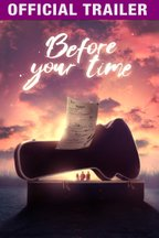Before Your Time: Trailer