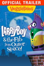 VeggieTales: Larry-Boy! And The Fib From Outer Space!: Trailer