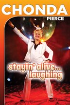 Chonda Pierce: Staying Alive... Laughing