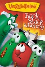 VeggieTales: Rack, Shack & Benny