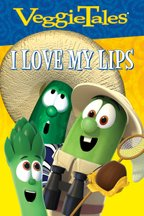 VeggieTales: I Love My Lips