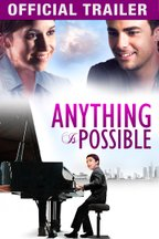 Anything Is Possible - Official Trailer