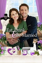 Eat, Drink and Be Married