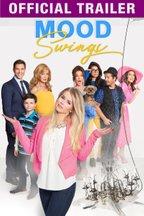 Mood Swings: Trailer