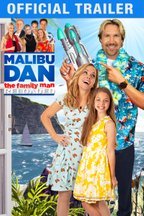 Malibu Dan the Family Man: Reloaded: Trailer