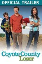 Coyote County Loser: Trailer