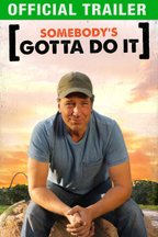 Somebody's Gotta Do It: Trailer