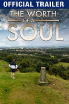 The Worth of a Soul: Trailer
