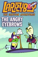 VeggieTales: Larry-Boy! - The Angry Eyebrows