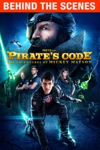 Pirate's Code Extras (Behind the Scenes)