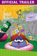 VeggieTales: Madame Blueberry: Trailer