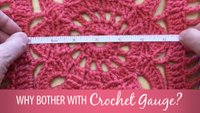 Why Bother With Crochet Gauge?