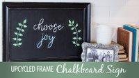 Upcycled Chalkboard Frame