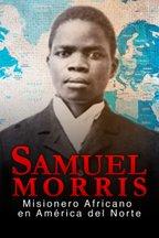 Samuel Morris: misionero africano en América del Norte