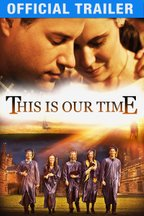 This is Our Time: Trailer