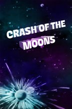 Crash of the Moons