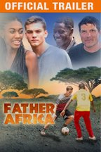 Father Africa: Trailer