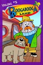 Adventures in Booga Booga Land Volume 5