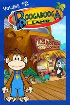 Adventures in Booga Booga Land Volume 2