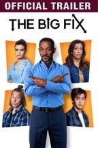 The Big Fix: Trailer