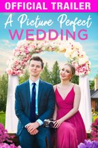 A Picture Perfect Wedding: Trailer