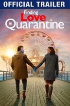 Finding Love In Quarantine: The Movie: Trailer