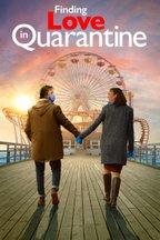 Finding Love In Quarantine: The Movie