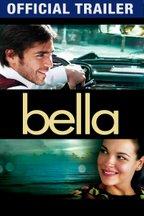 Bella: Trailer