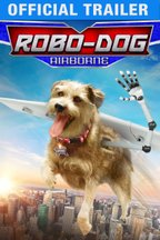 Robo-Dog: Airborne: Trailer
