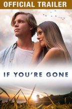 If You're Gone: Trailer