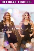 Hope For Healing: Trailer