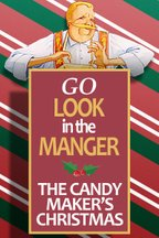 Go Look in The Manger - Candy Maker's Christmas