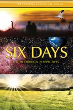 Creation Museum Videos: Six Days & Other Biblical Perspectives