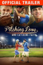 Pitching Love & Catching Faith: Trailer