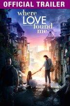 Where Love Found Me: Trailer
