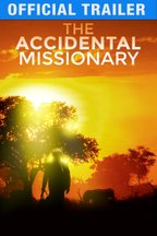 The Accidental Missionary: Trailer