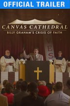 Canvas Cathedral: Billy Graham's Crisis of Faith: Trailer