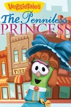 Veggie Tales: Penniless Princess