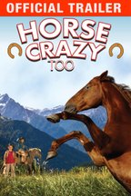 Horse Crazy Too: Trailer